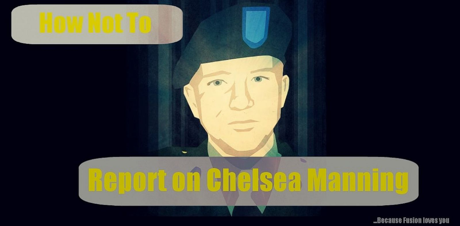 PHOTO: How (not) to report on Chelsea Manning