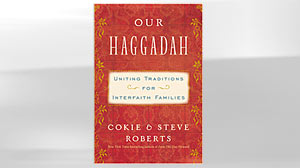 "Shown here is ""Our Haggadah"" book cover."