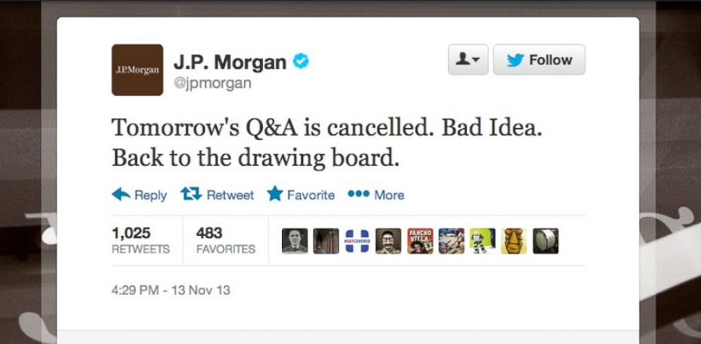 PHOTO: J.P. Morgan decided to cancel the Twitter Q&A event after a slew of jokes were directed at #AskJPM.