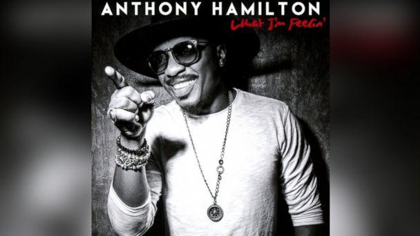 "PHOTO: Anthony Hamilton - ""What Im Feelin"""