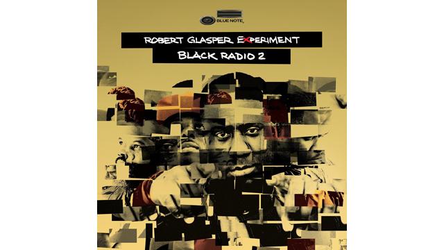 "PHOTO:The Robert Glasper Experiment, ""Black Radio 2"" (Deluxe)"