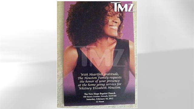 "PHOTO: The official Whitney Houston invitation, obtained by TMZ, reads, ""With heartfelt gratitude, the Houston Family requests the honor of your presence at the home going service for Whitney Elizabeth Houston."""