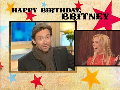 A picture of Hugh Jackman wishing Britney a happy birthday.