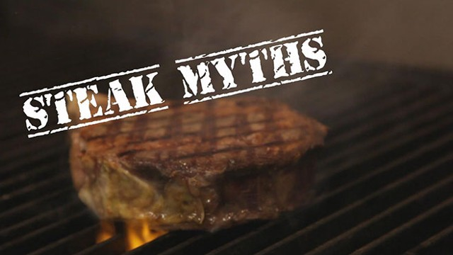 VIDEO: Steak Myths Exploded: The Right Way to Cook Meat