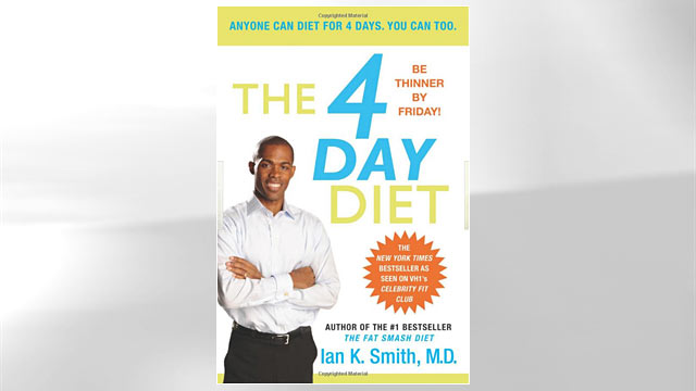 "PHOTO: Shown here is ""The 4 Day Diet"" by Ian K. Smith, M.D. book cover."