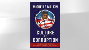 "Michelle Malkin, ""Culture of Corruption"""