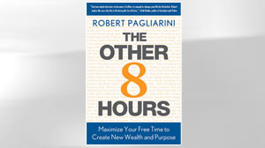 Read Excerpt: The Other 8 Hours by Robert Pagliarini