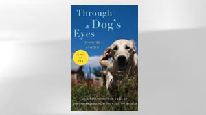 Through a Dogs Eyes, by Jennifer Arnold
