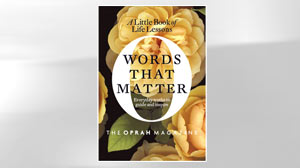 ?Words That Matter? from the Oprah Magazine