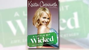 Photo: Book Cover: ?A Little Bit Wicked: Life, Love, and Faith in Stages,? by Kristen Chenoweth.