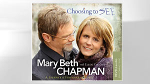 """Photo: """"Choosing to SEE: A Journey of Struggle and Hope,"""" by Mary Beth Chapman"""