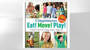 Photo: Book Cover: Weight Watchers Eat! Move! Play!: A Parents Guide for Raising Healthy, Happy Kids