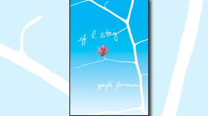 "PHOTO: Book jacket from ""If I Stay"" by Gayle Forman"
