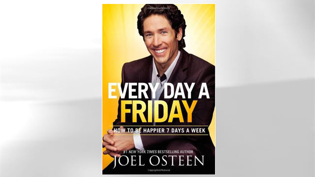 "PHOTO: ""Every Day a Friday: How to Be Happier 7 Days a Week"" book cover by Joel Osteen."