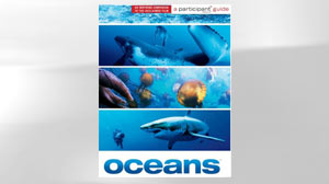 Oceans: The Threats to Our Seas and What You Can Do to Turn the Tide (Participant Guide)