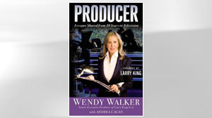 "PHOTo Wendy Walkers book, ""Producer: Lessons Shared from 30 Years in Television"" is shown."