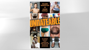 """PHOTO The cover for the book """"Undateable: 311 Things Guys Do That Guarantee They Wont Be Dating or Having Sex"""" is shown."""