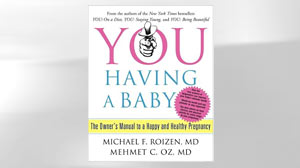 Photo: Book Cover: YOU: Having a Baby: The Owners Manual to a Happy and Healthy Pregnancy