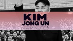 VIDEO: Kim Jong Un: In A Minute