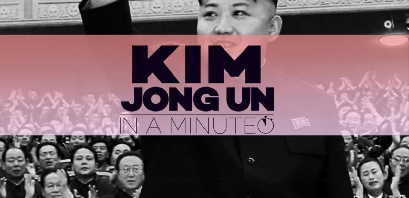 VIDEO: Kim Jong Un: In A Minute