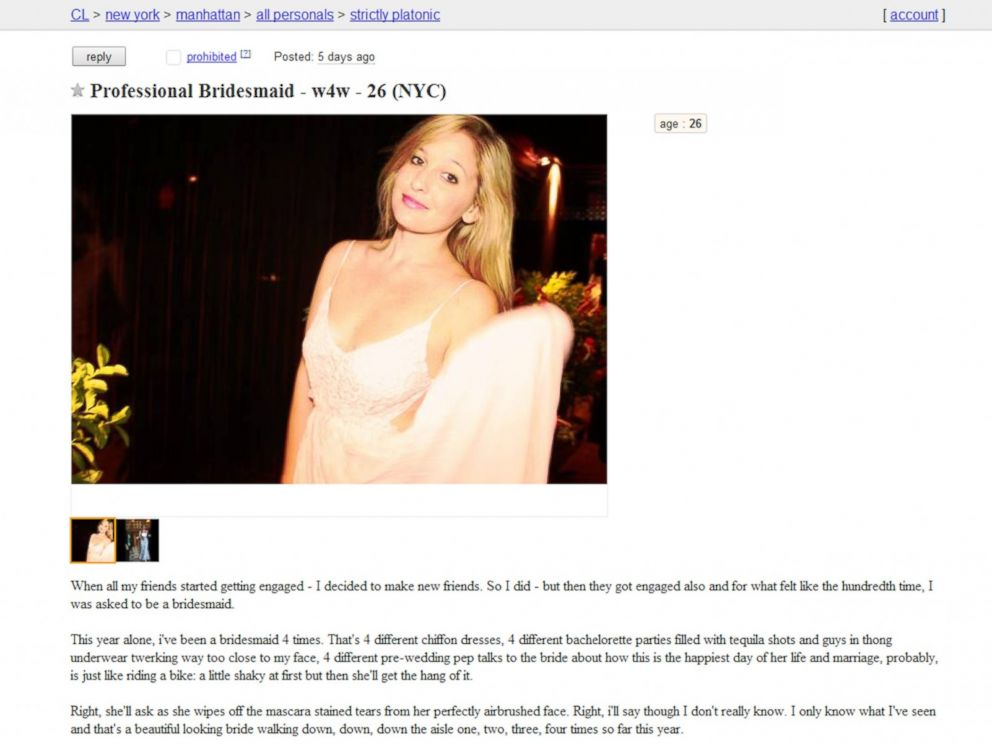 PHOTO: Jen Glantz from the New York City area posted this ad on Craigslist.com advertising her availability as a Professional Bridesmaid, claiming to be exceptionally good at both the electric and the cha cha slide.
