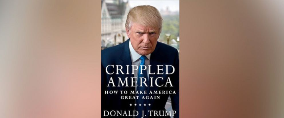 PHOTO: The book Crippled America: How to Make America Great Again written by Donald Trump is seen here.