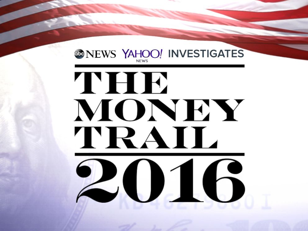 PHOTO: ABC News / Yahoo News Investigates: The Money Trail 2016
