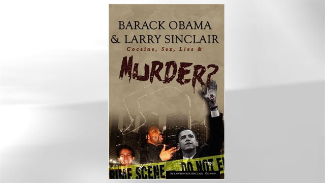 """PHOTO: The cover of Larry Sinclair's book """"Barack Obama & Larry Sinclair: Cocaine, Sex, Lies & Murder?"""" is shown here."""