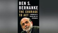 """PHOTO: The book jacket for Ben Bernankes book, """"The Courage to Act."""""""