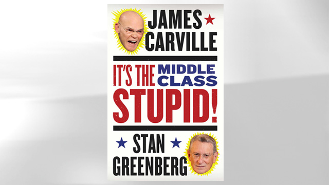 PHOTO: Book cover: Its the Middle Class Stupid!