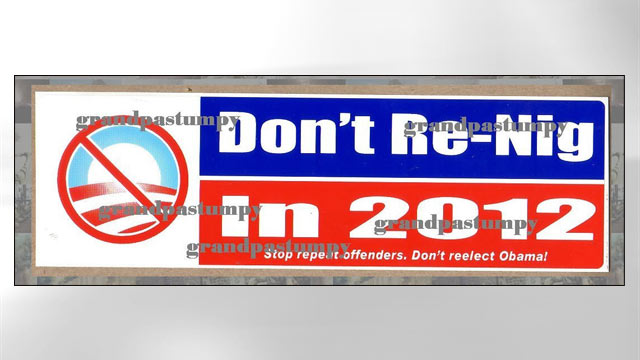 racist anti obama sign