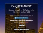 PHOTO: Bang with Friends, a site that connects Facebook friends who want to have sex, created a new SXSW version of the service.