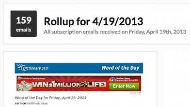 PHOTO: Unroll.me creates a daily digest of your newsletter emails.