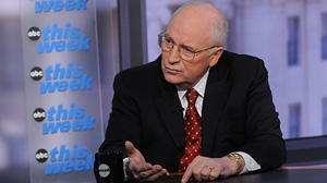 Former Vice President Dick Cheney on This Week.