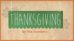 VIDEO: Thanksgiving By the Numbers