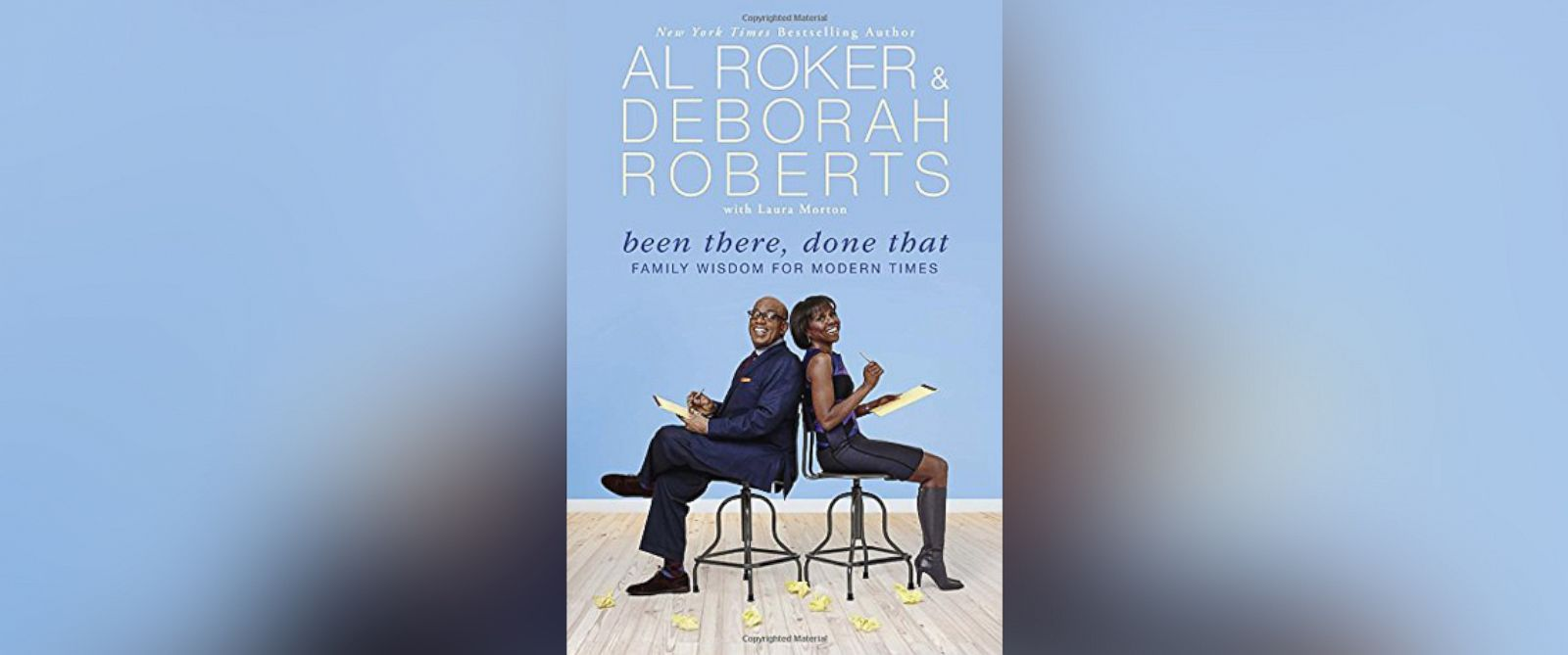 """PHOTO: Book cover of """"Been There, Done That,"""" by ABCs Al Roker and Deborah Roberts."""