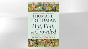 "PHOTO The cover for the book ""Hot, Flat, and Crowded"" is shown."
