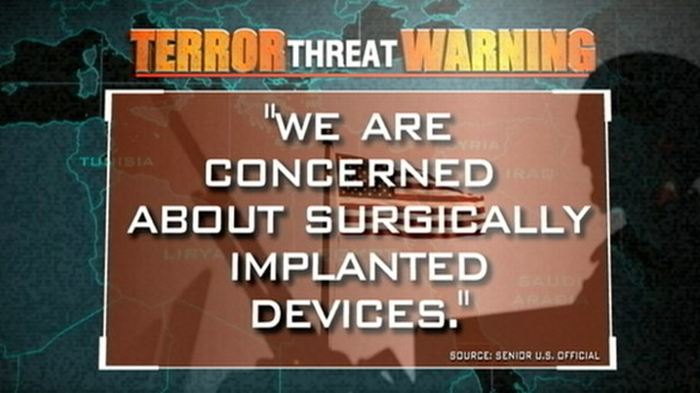 VIDEO: Al Qaeda methods of terror have expanded to include surgically implanted bombs.