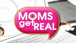 moms get real