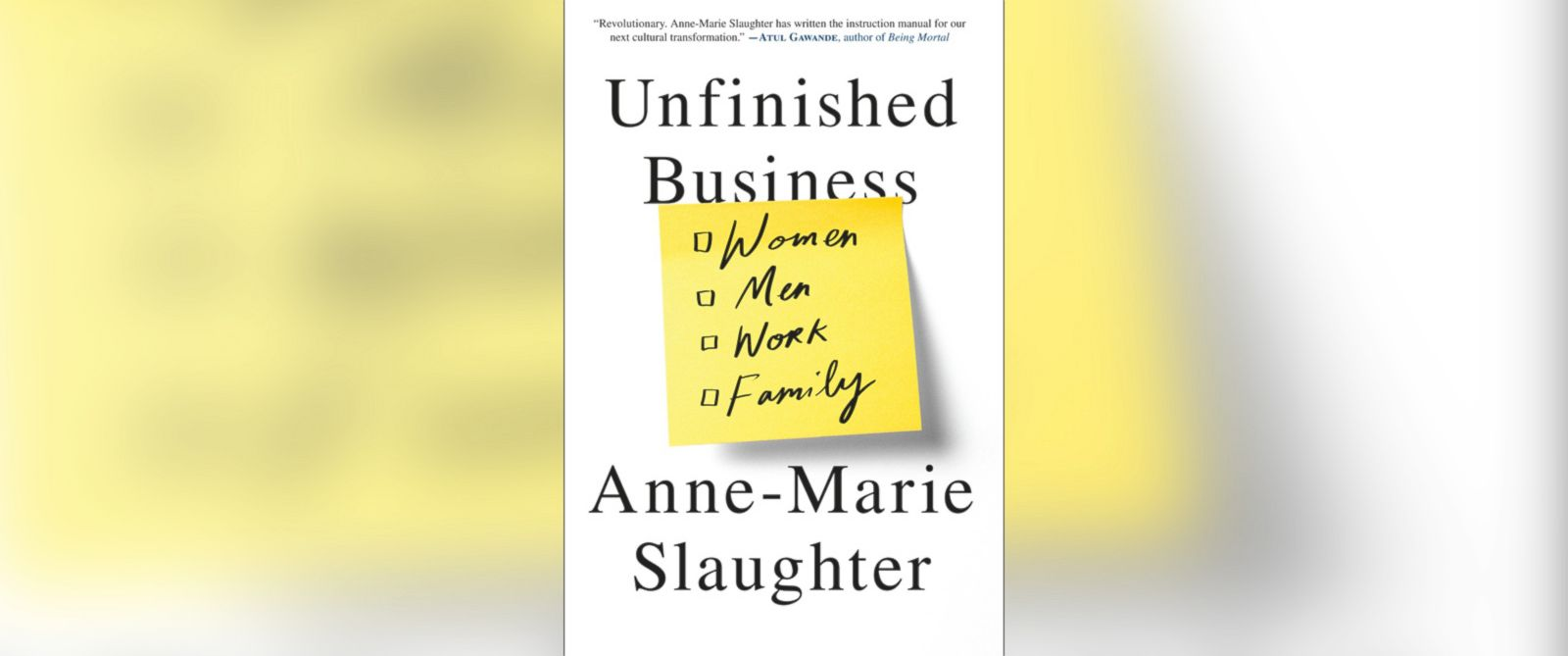 Anne-Marie Slaughter's Vision for Women, Men, Work and Family